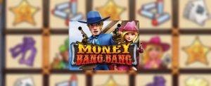รีวิวเกมสล็อต Money bang bang