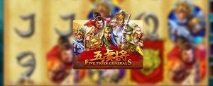 รีวิวเกมสล็อต Five Tiger Generals